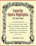 Favorite Opera Highlights for Solo Piano, , 0486446336
