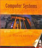 Computer Systems, Warford, J. Stanley, 0763716332