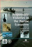 Responsible Fisheries in the Marine Ecosystem, M  Sinclair, G  Valdimarsson, 0851996337
