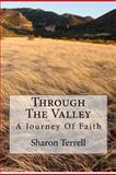 Through the Valley, Sharon L. Terrell, 1480096334