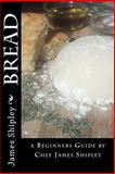 Bread, James Shipley, 1482526336