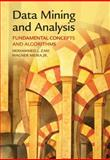 Data Mining and Analysis : Fundamental Concepts and Algorithms, Zaki, Mohammed J. and Meira, Jr., Wagner, Wagner, 0521766338