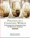 Politics in a Changing World : A Comparative Introduction to Political Science, Ethridge, Marcus E. and Handelman, Howard, 0534566332