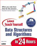 Teach Yourself Data Structures and Algorithms in 24 Hours, Lafore, Robert, 0672316331