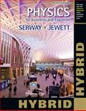 Physics for Scientists and Engineers - Hybrid, Serway, Raymond A. and Jewett, John W., 1305086333