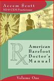 American Barefoot Doctor's Manual, Accem Scott, 1411606337