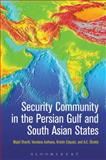 Security Community in the Persian Gulf and South Asian States, Sharifi, Majid and Asthana, Vandana, 1441166335