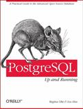 PostgreSQL : Up and Running, Obe, Regina and Hsu, Leo S., 1449326331