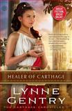 Healer of Carthage, Lynne Gentry, 1476746338