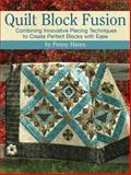 Quilt Block Fusion, Penny Haren, 1935726331