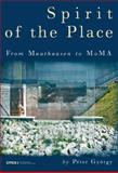 Spirit of the Place : From Mauthausen to Moma, György, Péter, 9639776335