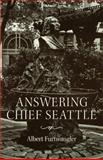 Answering Chief Seattle, Furtwangler, Albert, 0295976330