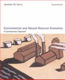 Environmental and Natural Resource Economics : A Contemporary Approach, Harris, Jonathan M., 0618496335