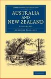 Australia and New Zealand 2 Volume Set, Trollope, Anthony, 110806633X