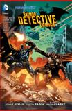 Batman - Detective Comics Vol. 4 (the New 52), John Layman, 1401246338