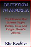 Deception in America, Kip Koehler, 1491036338