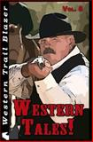 Western Tales! Vol. 5, Troy Smith and John Nesbitt, 1499676336