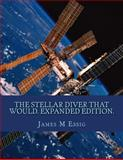 The Stellar Diver That Would. Expanded Edition, James Essig, 1500316334