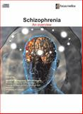 Schizophrenia : An Overview, , 9814206334