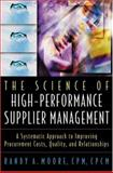The Science of the Deal : Steps to High-Performance Supplier Management, Moore, Randy A., 0814406335