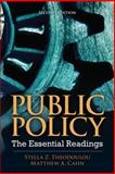 Public Policy : The Essential Readings, Theodoulou, Stella Z. and Cahn, Matthew A., 0205856330