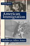 American Immigration, Maldwyn Allen Jones, 0226406334