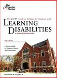 Colleges for Students with Learning Disabilities, Marybeth Kravets and Imy F. Wax, 0375766332