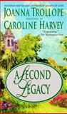 A Second Legacy, Joanna Trollope and Caroline Harvey, 0425186334