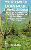Yoeme-English, English-Yoeme Standard Dictionary, David L. Shaul and Felipe S. Molina, 078180633X