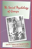 The Social Psychology of Groups, Thibaut, John W. and Kelley, Harold H., 0887386334