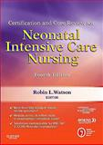 Certification and Core Review for Neonatal Intensive Care Nursing, AACN and AWHONN, 143772633X