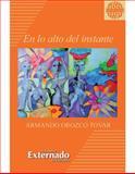 En lo Alto Del Instante, Orozco Tovar, Armando, 9587106334