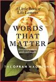 Words That Matter, Oprah Magazine Editors, 0061996335