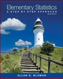 Elementary Statistics : A Step by Step Approach, Bluman, Allan G., 0078136334