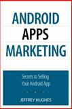 Android Apps Marketing 1st Edition