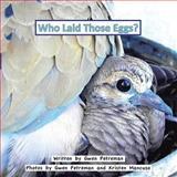 Who Laid Those Eggs?, Gwen Petreman, 1466976330