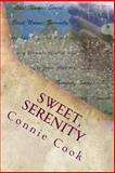 Sweet, Serenity, Connie Cook, 1475196334