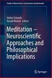 Meditation - Neuroscientific Approaches and Philosophical Implications, , 3319016334