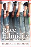 Race and Ethnicity in the United States, Schaefer, Richard T., 0205216331