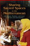 Sharing Sacred Spaces in the Mediterranean : Christians, Muslims, and Jews at Shrines and Sanctuaries, , 0253356334