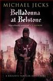Belladonna at Belstone, Michael Jecks, 1471126331
