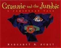 Grannie and the Jumbie, Margaret M. Hurst, 0066236339