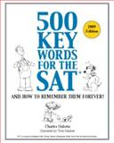 500 Key Words for the SAT, and How to Remember Them Forever!, Charles Gulotta, 0965326330