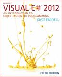 Microsoft® Visual C# 2012 : An Introduction to Object-Oriented Programming, Farrell, Joyce, 1285096339