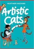 Artistic Cats, Heather Hacking, 1402736339