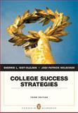 College Success Strategies, Nist-Olejnik, Sherrie L. and Holschuh, Jodi, 0205646344
