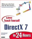 Teach Yourself DirectX 7 Programming in 24 Hours, Dunlop, Robert, 067231634X