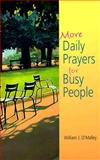 More Daily Prayers for Busy People, William J. O'Malley, 088489634X