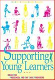 Supporting Young Learners 1 : Ideas for Preschool and Day Care Providers, HighScope, 092981634X