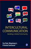 Intercultural Communication : Building a Global Community, Patel, Fay and Sooknanan, Prahalad, 8132106342